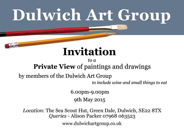 Invitation to our private view 9th may from 600pm dulwich art group invitation to private view2015 stopboris Gallery